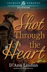 Shot Through the Heart D'Ann Lindun